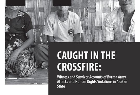 Nhân chứng còn sống sót trong các cuộc tấn công của quân đội Miến Điện ở Bang Arakan vi phạm nhân quyền rất nghiêm trọng,